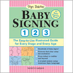 Baby Signing 1-2-3: The Illustrated Guide Book