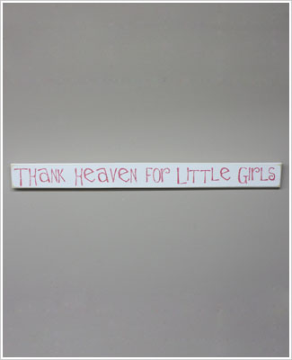 Z: Sparkle White Wooden Wall Sign *Thank Heaven For Little Girls*