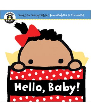 Begin Smart *Hello, Baby!* Newborn - 6m Book