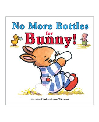 *No More Blottles For Bunny!* Board Book
