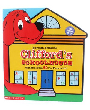 R: Scholastic Clifford's Schoolhouse Lift The Flap Book