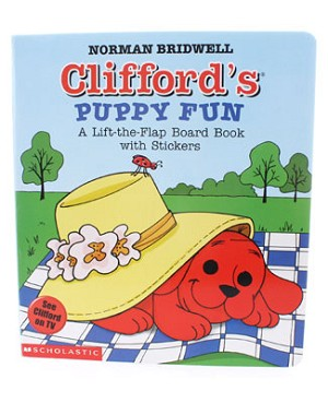 R: Scholastic Clifford's Puppy Fun Lift The Flap Book