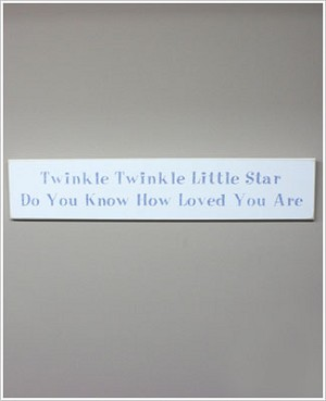 Z: Sparkle White Wooden Wall Sign *Twinkle Twinkle Little Star Do You Know How Loved You Are*